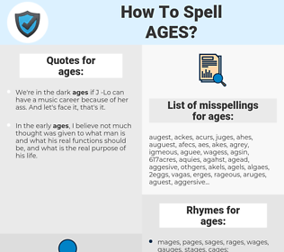 ages, spellcheck ages, how to spell ages, how do you spell ages, correct spelling for ages