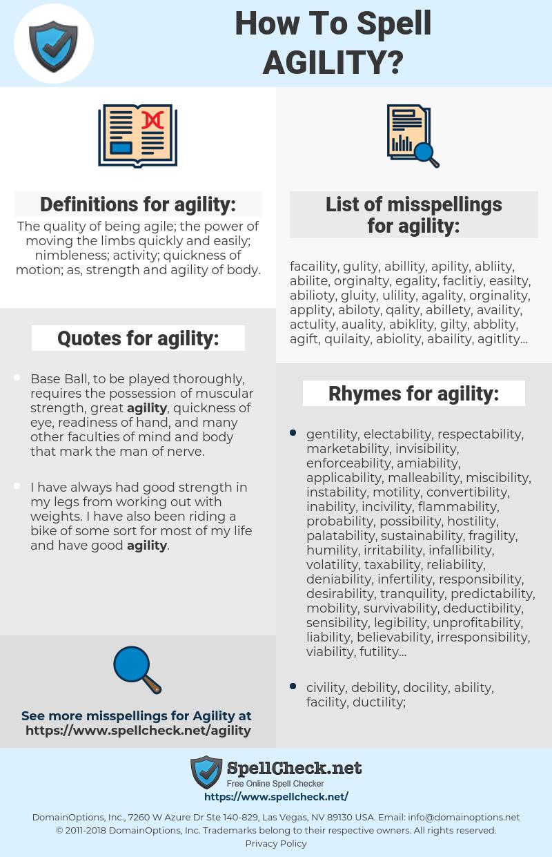 agility, spellcheck agility, how to spell agility, how do you spell agility, correct spelling for agility