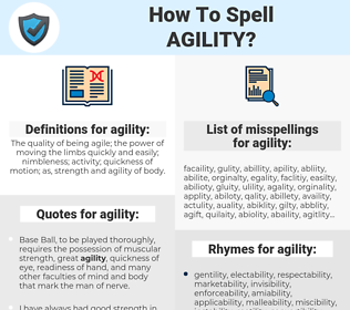 agility, spellcheck agility, how to spell agility, how do you spell agility, correct spelling for agility