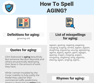 aging, spellcheck aging, how to spell aging, how do you spell aging, correct spelling for aging