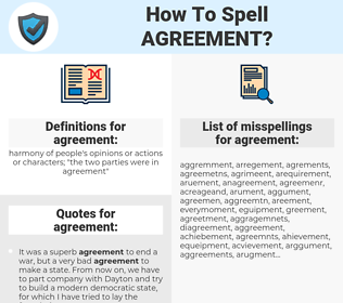 agreement, spellcheck agreement, how to spell agreement, how do you spell agreement, correct spelling for agreement