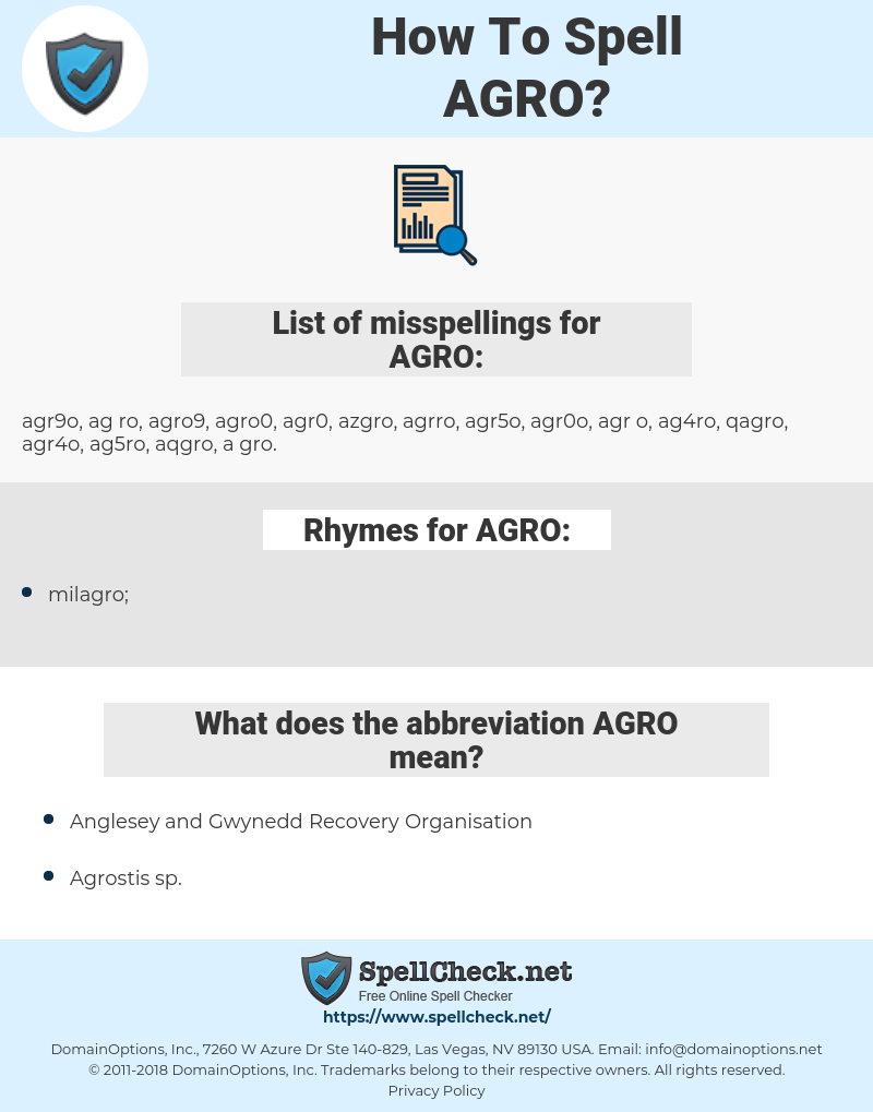 AGRO, spellcheck AGRO, how to spell AGRO, how do you spell AGRO, correct spelling for AGRO