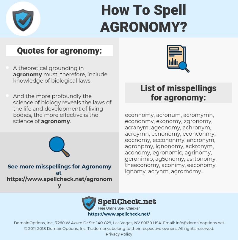 agronomy, spellcheck agronomy, how to spell agronomy, how do you spell agronomy, correct spelling for agronomy