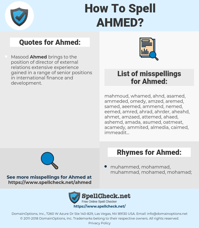 Ahmed, spellcheck Ahmed, how to spell Ahmed, how do you spell Ahmed, correct spelling for Ahmed
