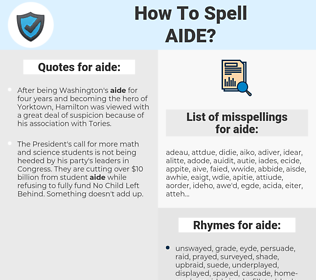 aide, spellcheck aide, how to spell aide, how do you spell aide, correct spelling for aide