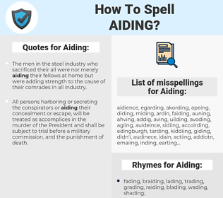 Aiding, spellcheck Aiding, how to spell Aiding, how do you spell Aiding, correct spelling for Aiding