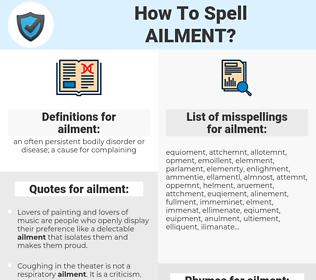 ailment, spellcheck ailment, how to spell ailment, how do you spell ailment, correct spelling for ailment