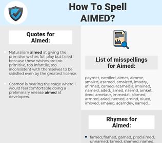 Aimed, spellcheck Aimed, how to spell Aimed, how do you spell Aimed, correct spelling for Aimed