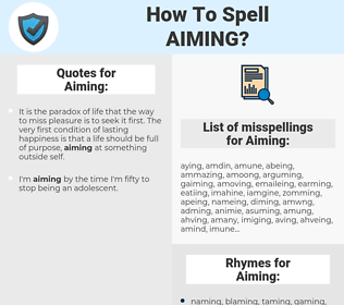 Aiming, spellcheck Aiming, how to spell Aiming, how do you spell Aiming, correct spelling for Aiming