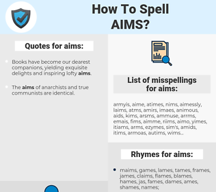 aims, spellcheck aims, how to spell aims, how do you spell aims, correct spelling for aims