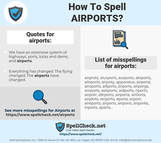 airports, spellcheck airports, how to spell airports, how do you spell airports, correct spelling for airports
