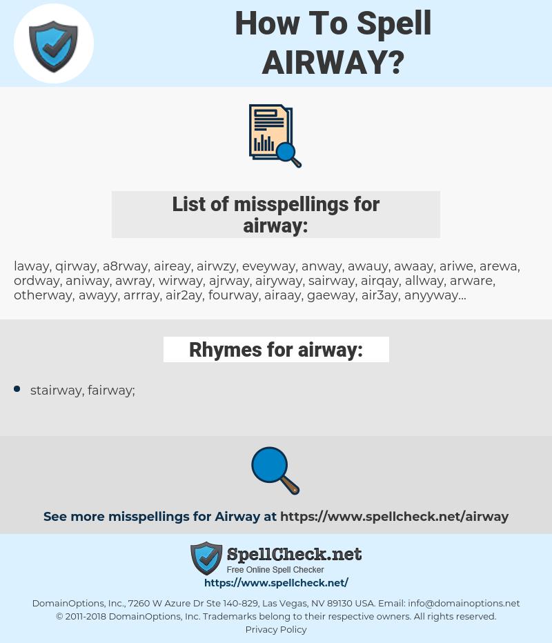 airway, spellcheck airway, how to spell airway, how do you spell airway, correct spelling for airway