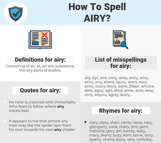 airy, spellcheck airy, how to spell airy, how do you spell airy, correct spelling for airy