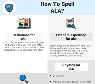 ala, spellcheck ala, how to spell ala, how do you spell ala, correct spelling for ala