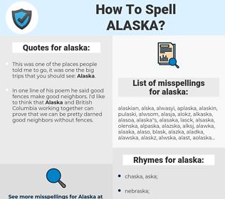 alaska, spellcheck alaska, how to spell alaska, how do you spell alaska, correct spelling for alaska