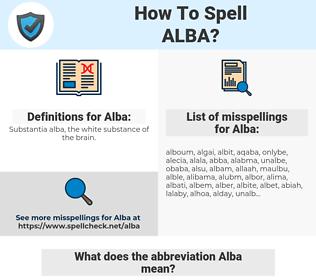 Alba, spellcheck Alba, how to spell Alba, how do you spell Alba, correct spelling for Alba