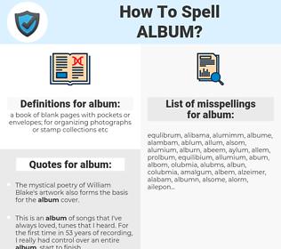album, spellcheck album, how to spell album, how do you spell album, correct spelling for album