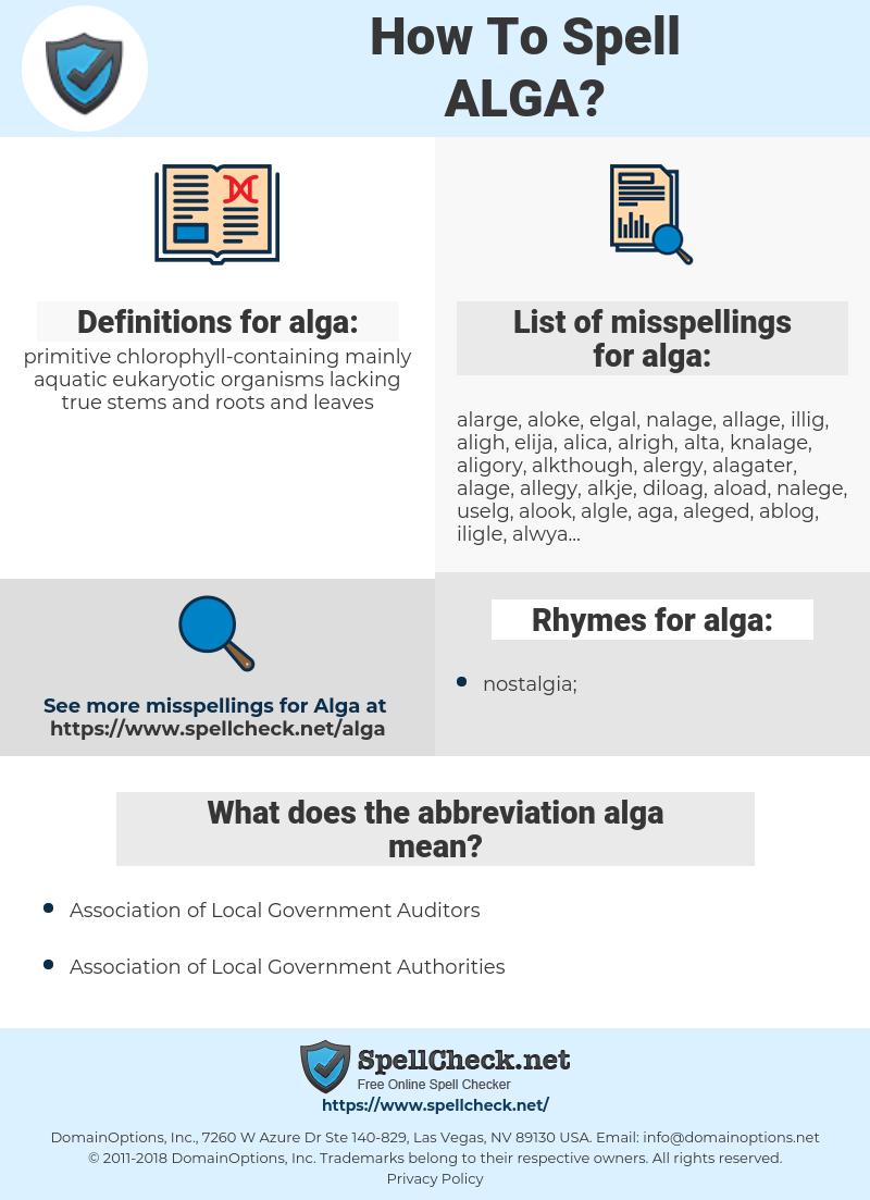 alga, spellcheck alga, how to spell alga, how do you spell alga, correct spelling for alga