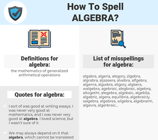 algebra, spellcheck algebra, how to spell algebra, how do you spell algebra, correct spelling for algebra