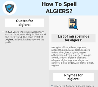 algiers, spellcheck algiers, how to spell algiers, how do you spell algiers, correct spelling for algiers