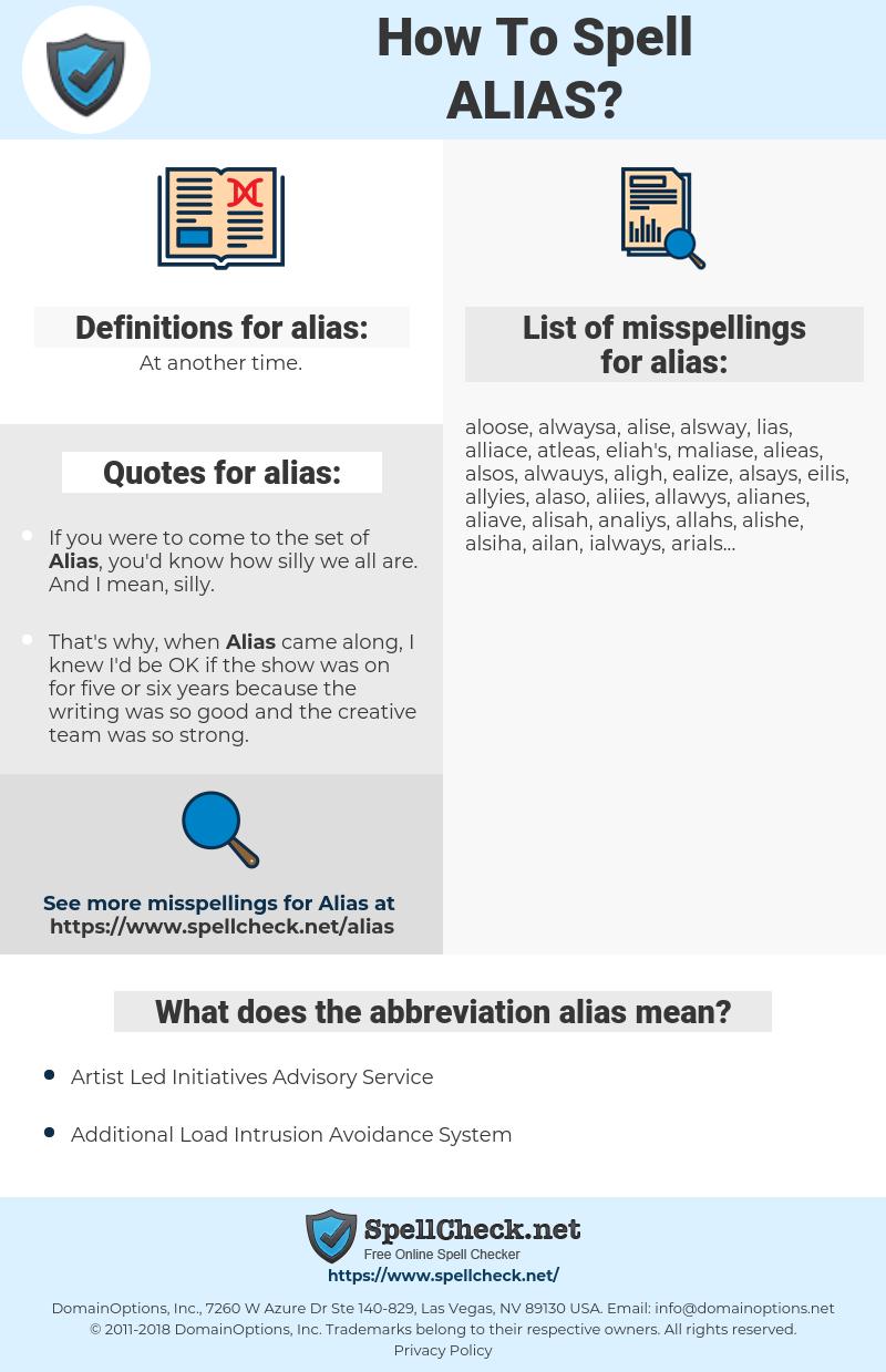 alias, spellcheck alias, how to spell alias, how do you spell alias, correct spelling for alias