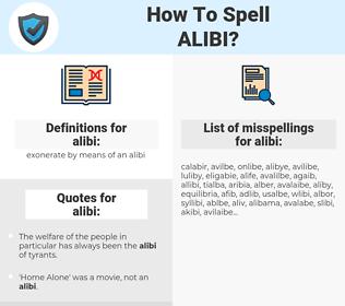 alibi, spellcheck alibi, how to spell alibi, how do you spell alibi, correct spelling for alibi
