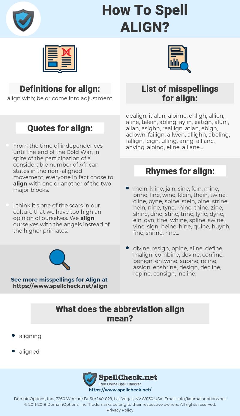 align, spellcheck align, how to spell align, how do you spell align, correct spelling for align
