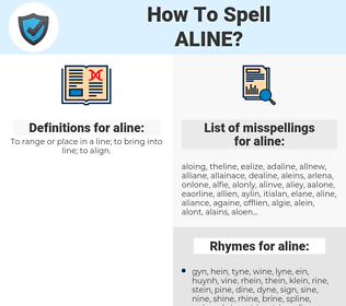 aline, spellcheck aline, how to spell aline, how do you spell aline, correct spelling for aline