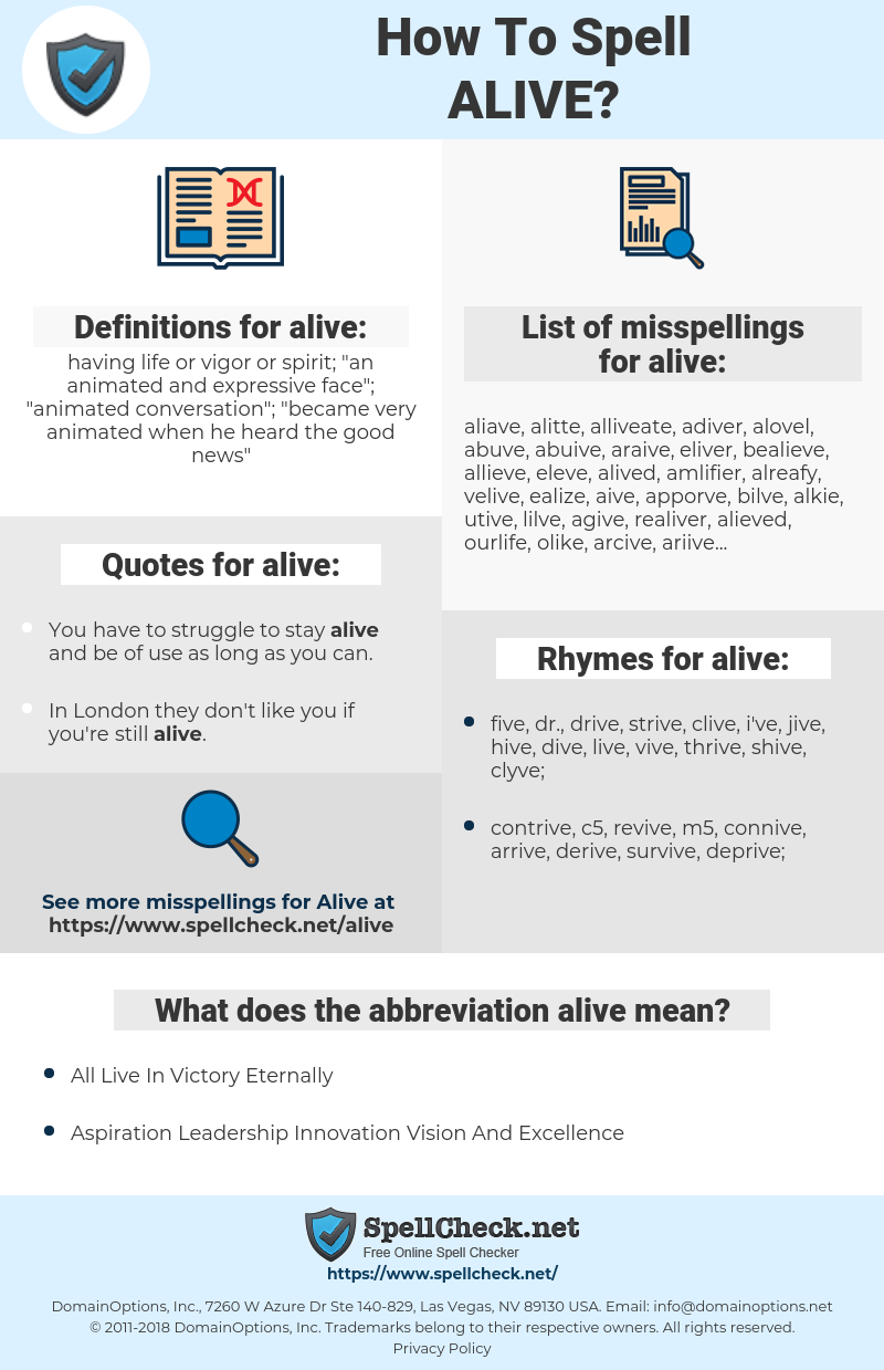 alive, spellcheck alive, how to spell alive, how do you spell alive, correct spelling for alive