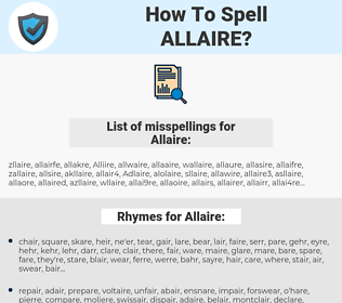 Allaire, spellcheck Allaire, how to spell Allaire, how do you spell Allaire, correct spelling for Allaire