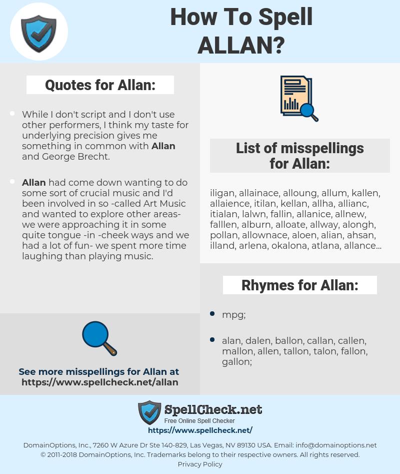 Allan, spellcheck Allan, how to spell Allan, how do you spell Allan, correct spelling for Allan