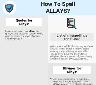 allays, spellcheck allays, how to spell allays, how do you spell allays, correct spelling for allays
