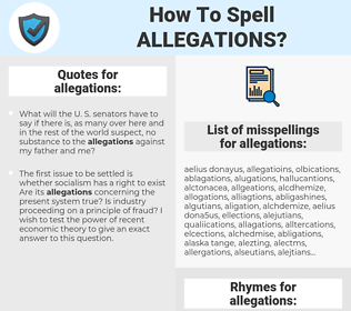 allegations, spellcheck allegations, how to spell allegations, how do you spell allegations, correct spelling for allegations