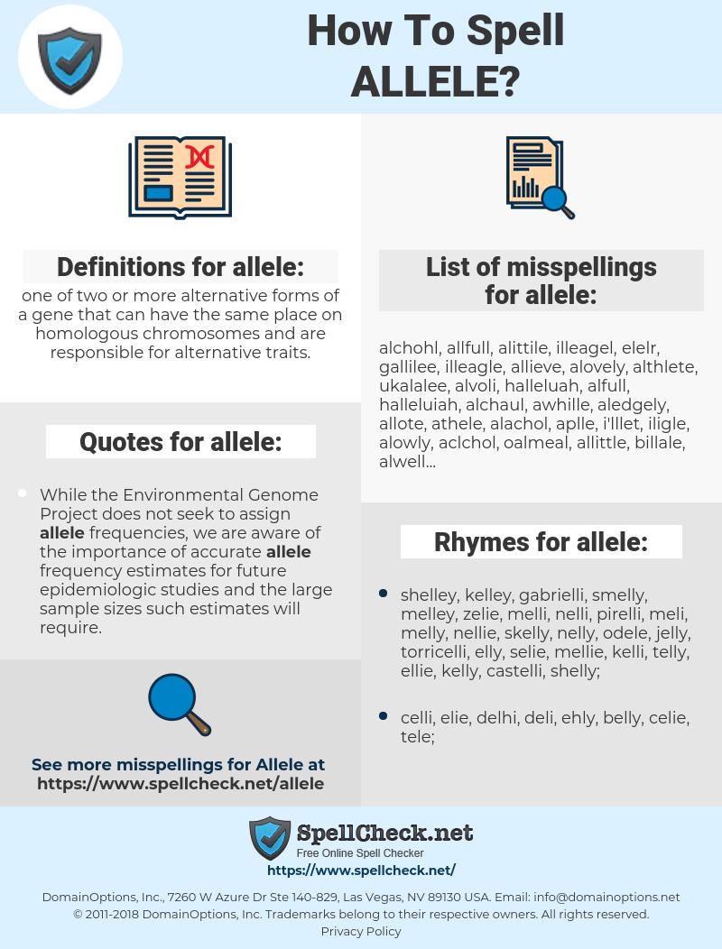 allele, spellcheck allele, how to spell allele, how do you spell allele, correct spelling for allele