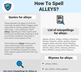 alleys, spellcheck alleys, how to spell alleys, how do you spell alleys, correct spelling for alleys