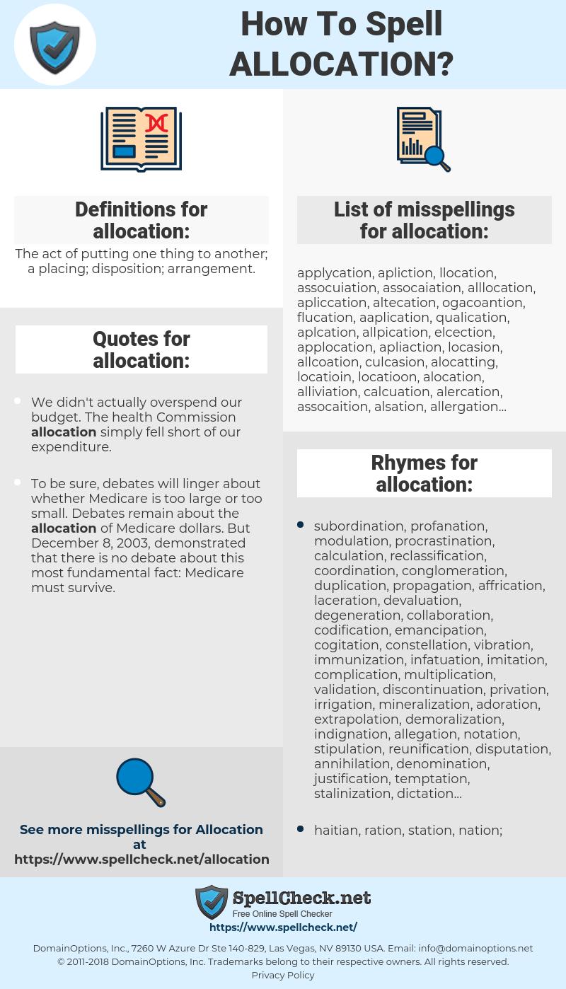 allocation, spellcheck allocation, how to spell allocation, how do you spell allocation, correct spelling for allocation