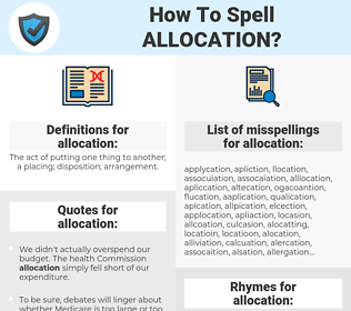 allocation, spellcheck allocation, how to spell allocation, how do you spell allocation, correct spelling for allocation