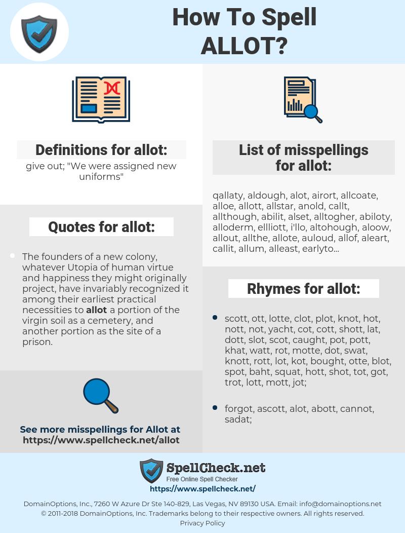 allot, spellcheck allot, how to spell allot, how do you spell allot, correct spelling for allot