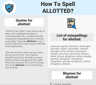 allotted, spellcheck allotted, how to spell allotted, how do you spell allotted, correct spelling for allotted