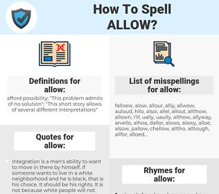 allow, spellcheck allow, how to spell allow, how do you spell allow, correct spelling for allow