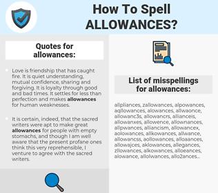 allowances, spellcheck allowances, how to spell allowances, how do you spell allowances, correct spelling for allowances