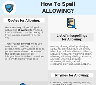 Allowing, spellcheck Allowing, how to spell Allowing, how do you spell Allowing, correct spelling for Allowing