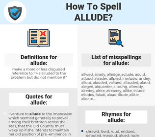 allude, spellcheck allude, how to spell allude, how do you spell allude, correct spelling for allude