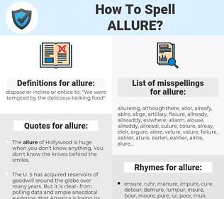 allure, spellcheck allure, how to spell allure, how do you spell allure, correct spelling for allure