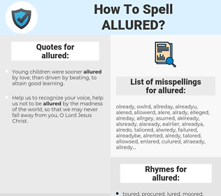 allured, spellcheck allured, how to spell allured, how do you spell allured, correct spelling for allured