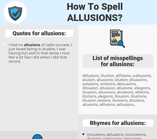 allusions, spellcheck allusions, how to spell allusions, how do you spell allusions, correct spelling for allusions