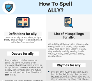 ally, spellcheck ally, how to spell ally, how do you spell ally, correct spelling for ally