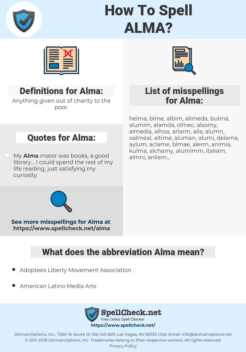 Alma, spellcheck Alma, how to spell Alma, how do you spell Alma, correct spelling for Alma