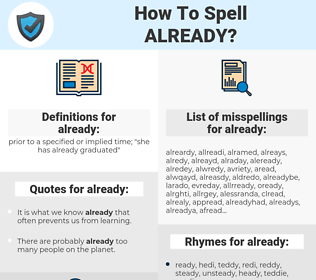 already, spellcheck already, how to spell already, how do you spell already, correct spelling for already