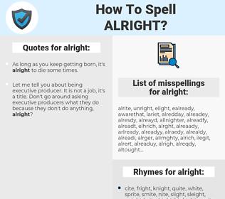 alright, spellcheck alright, how to spell alright, how do you spell alright, correct spelling for alright